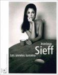 Jeanloup Sieff : Les Annees Lumiere