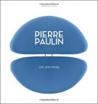 Pierre Paulin: Life and Work(特価品)