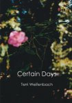Terri Weifenbach: Certain Days