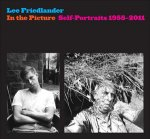 Lee Friedlander: In the Picture Self-Portraits 1958–2011(特価品)