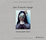 Jean-Francois Lepage: Moon Light Zoo(特価品)
