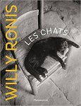 Willy Ronis: Les Chats de Willy Ronis
