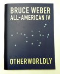 Bruce Weber: All-American IV Otherworldly(古書)