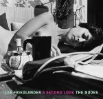 Lee Friedlander: The Nudes A Second Look(特価品)