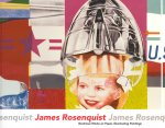 James Rosenquist: Illustrious Works on Paper, Illuminating Paintings(特価品)