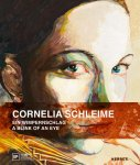 Cornelia Schleime: A Blink of an Eye(特価品)