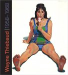 Wayne Thiebaud: 1958-1968(特価品)