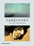 Tarkovsky: Films, Stills, Polaroids & Writings