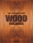 Philip Jodidio: 100 Countemporary Wood Building(特価品)
