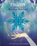 Matthew Reinhart: Frozen A Pop-Up Adventure (特価品)