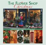 The Flower Shop Christmas: Christmas in a Country Flower Shop (特価品)