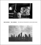Bruce Davidson/Paul Caponigro: Two American Photographers in Britain and Ireland(特価品)