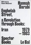 Hannah Darabi: Enghelab Street, a Revolution Through Books Iran 1979-1983