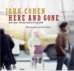 John Cohen: Here and Gone(特価品)