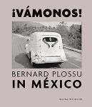 iVamonos! Bernard Plossu in Mexico(お取り寄せ)
