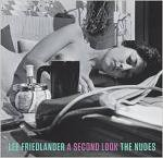 Lee Friedlander: The Nudes A Second Look
