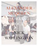 Nick Waplington: Alexander McQueen Working Process(お取り寄せ)