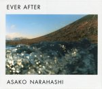 楢橋朝子/ Asako Narahashi: Ever After(サイン本)
