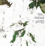 松江泰治: Jp0205(Taiji Matsue)