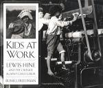 Lewis Hine: Kids At Work
