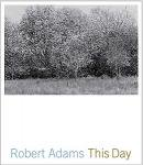 Robert Adams: This Day (お取り寄せ)