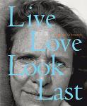 Nicholas Nixon:   Live Love Look Last(お取り寄せ)