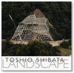 柴田敏雄/ Toshio Shibata: Landscape 2