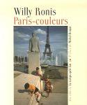 Willy Ronis: Couleurs De Paris