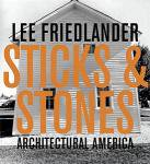 Lee Friedlander: Sticks And Stones