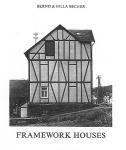 Bernd & Hilla Becher: Framework Houses Of The Siegen Industrial Region