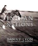 Danny Lyon: Indian Nations