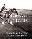 Danny Lyon: Indian Nations