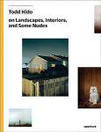 Todd Hido on Landscapes,Interiors,and the Nude