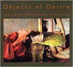 Sheila Metzner: Objects of Desire(特価品)