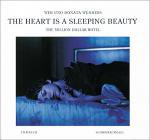 Wim And Donata Wenders: The Heart Is A Sleeping Beauty (特価品)