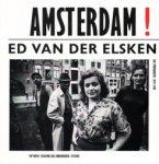 Ed Van Der Elsken: Amsterdam!