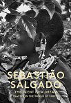 Sebastiao Salgado:  Scent of a Dream: Travels in the World of Coffee