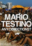 Mario Testino: Any Objections?