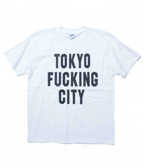 TOKYO FUCKING CITY TEE