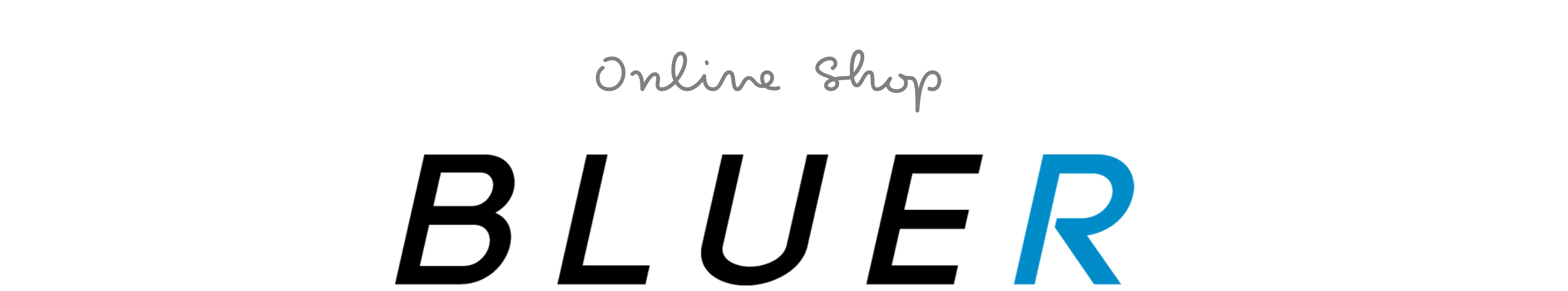 BLUER ONLINE SHOP|ブルアーオンラインショップ
