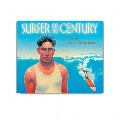 サーフィンの歴史絵本「Surfer of the Century: The Life of Duke Kahanamoku」ソフトカバー