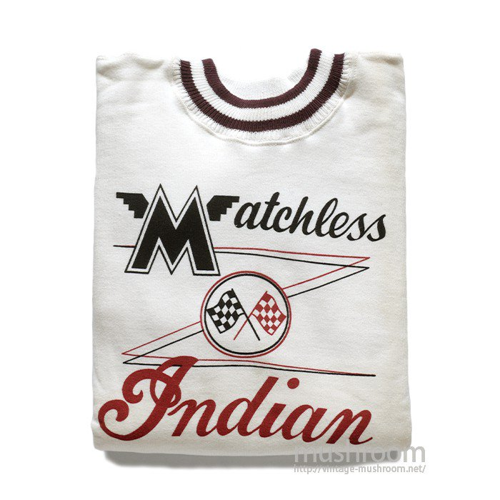 INDIAN-MATCHLESS SWEAT SHIRT(MADE BY CHAMPION/DEAD )
