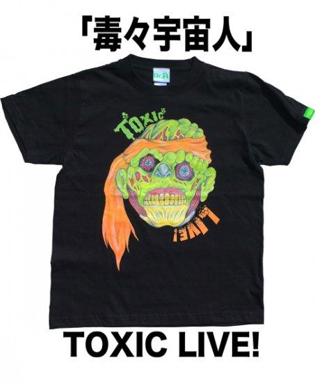 TOXIC LIVE!