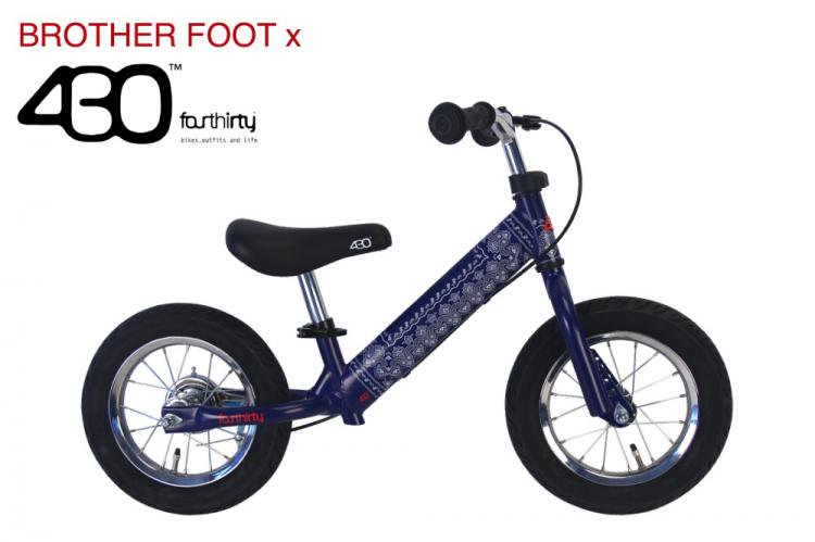 [数量限定]BROTHER FOOT x 430 キックバイク