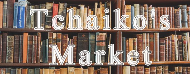 Tchaiko's Market