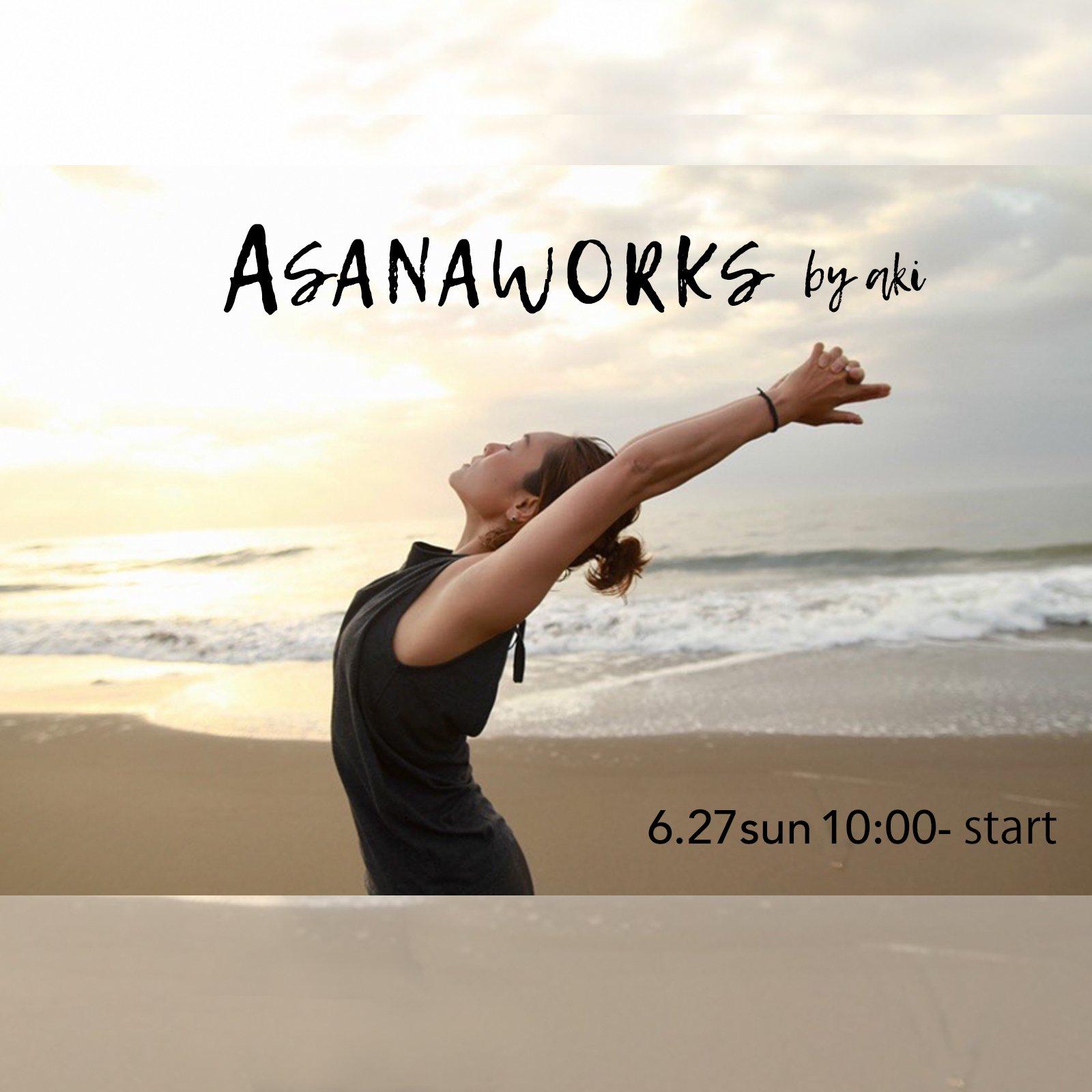 【6/27 オンラインクラス】#アサナワークス by aki